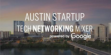 Austin Startup & Tech Mixer 2021 tickets