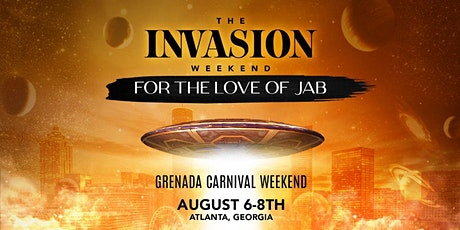 """THE INVASION WEEKEND """" FOR THE LOVE OF JAB """" tickets"""