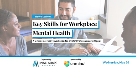 Key Skills for Workplace Mental Health Awareness Month - NEW SESSION tickets