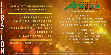 International African Arts Festival Libation tickets