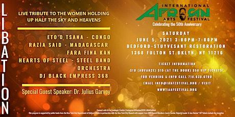 International African Arts Festival Libation tickets