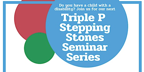 Triple P Stepping Stones tickets