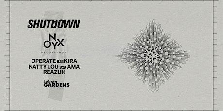Onyx Recording x Shutdown: Operate B2B Kira, Natty Lou B2B Ama, Reazun tickets