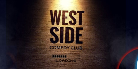 "West Side Comedy Club - ""Back In Business""  - 19 MAI 