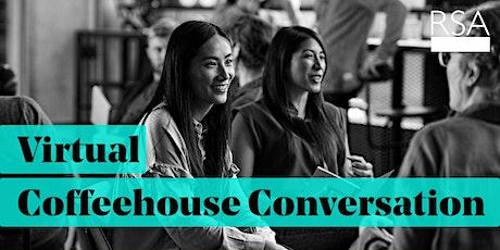 RSA Virtual Coffeehouse Conversation: Win-win democracy tickets