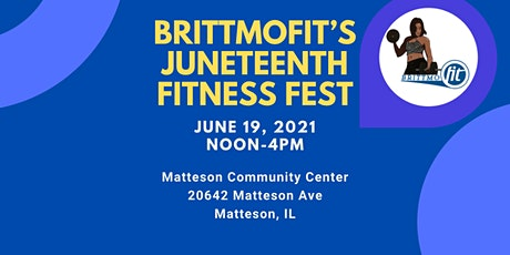 BRITTMOFIT's Juneteenth Fitness Fest tickets