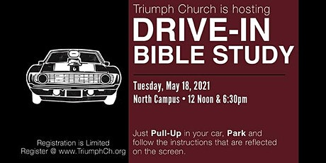 Triumph DRIVE-IN Bible Study tickets