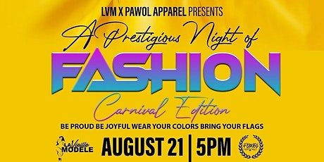 LVM X PAWOL APPAREL PRESENTS A PRESTIGIOUS NIGHT OF FASHION tickets