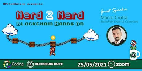 #SharpPitchOnline Nerd2Nerd: blockchain hands on biglietti