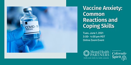 Vaccine Anxiety: Common Reactions and Coping Skills tickets