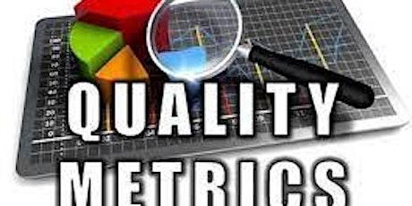 Establishing Appropriate Quality Metrics and Key Performance Indicators tickets