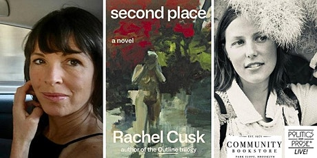 "Rachel Cusk presents ""Second Place,"" with Makenna Goodman tickets"