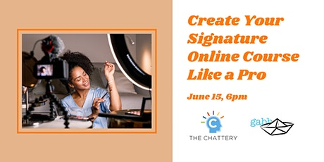 Create Your Signature Online Course Like a Pro - IN-PERSON CLASS tickets