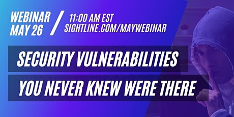 Cybersecurity Webinar: Vulnerabilities You Never Knew Were There billets