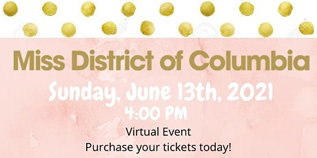 2021 Miss District of Columbia Competition tickets