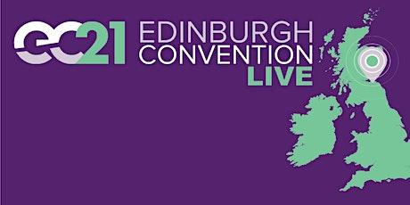 EDINBURGH CONVENTION 2021 - Evening Celebrations tickets