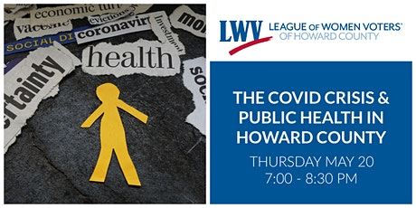 The COVID Crisis and Public Health in Howard County tickets