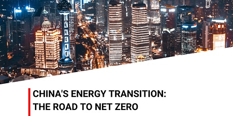 China's energy transition - The road to net zero tickets