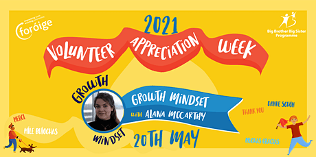 Foróige's Volunteer Appreciation Week-  Developing a Growth Mindset tickets