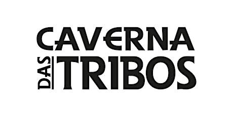 Caverna das Tribos ARARANGUÁ  (Sábado 15/05) ingressos