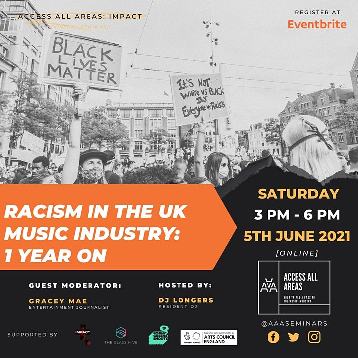 """ACCESS ALL AREAS: """"Racism In The UK Music Industry: 1 Year On"""" webinar image"""