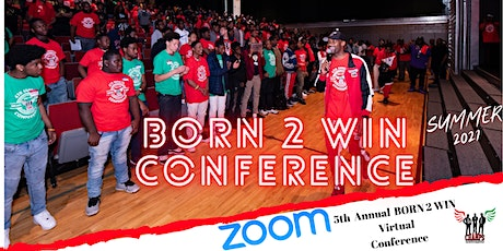"C.H.A.M.P.S. 5th Annual ""Born 2 Win"" Male Mentoring Conference tickets"