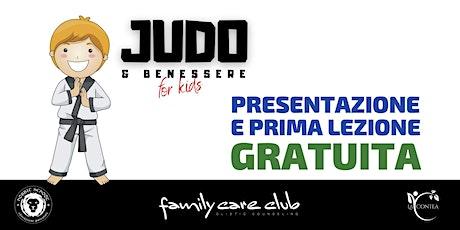 PRESENTAZIONE E PRIMA LEZIONE DI JUDO & BENESSERE FOR KIDS biglietti