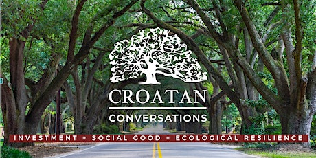 Croatan Conversations: Investing in Climate Justice tickets