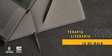 TERAPIA LITERÁRIA | Ninguém nunca se acostuma ingressos