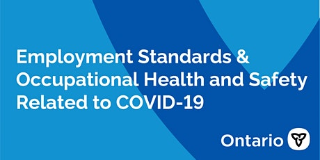 Employment Standards & Occupational Health and Safety Related to COVID-19 tickets