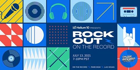 Helium 10 Presents: Rock Out On the Record tickets