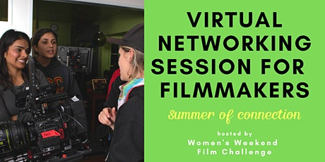 Virtual networking for filmmakers: Summer of connection tickets