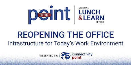ReOpening the Office: Infrastructure for Today's Work Environment tickets