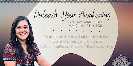 Unleash Your Awakening tickets
