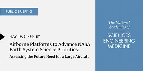 Airborne Platforms to Advance NASA Earth System Science Priorities tickets