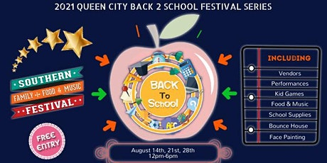 2021 Queen City Back To School Festival Series tickets