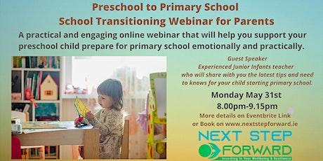 Preschool to Primary School Online School Transitioning Webinar tickets