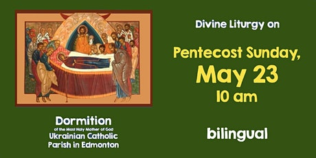 Divine Liturgy at Dormition, May 23 tickets