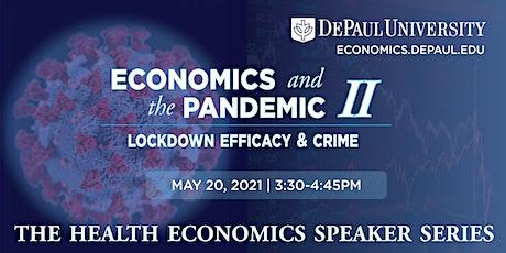Economics and the Pandemic II: Lockdown Efficacy and Crime biglietti