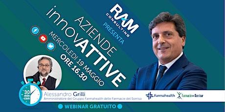Aziende InnovATTIVE: Ram incontra  Grilli amministratore Farmahealth biglietti