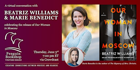 A Conversation with Beatriz Williams & Marie Benedict tickets