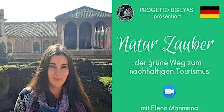 WEBINAR Gratuito - NATUR ZAUBER: der grüne Weg zum nachhaltigen Tourismus Tickets