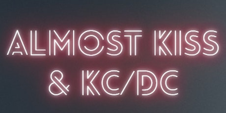 Almost KISS & KC/DC tickets