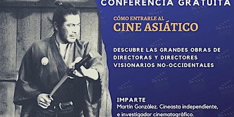 Masterclass gratuita: Cómo entrarle  al cine asiático biglietti