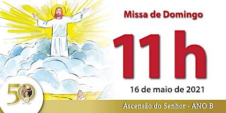 16/05 Missa 11h ingressos