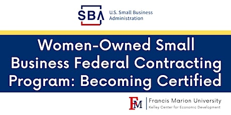Women-Owned Small Business Federal Contracting Program: Becoming Certified tickets