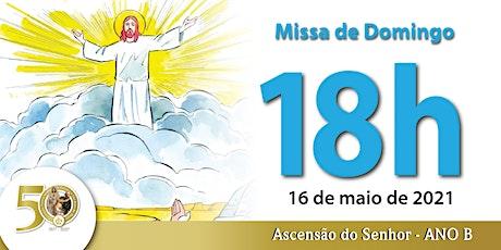 16/05 Missa 18h ingressos