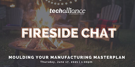 Fireside Chat | Moulding your Manufacturing Masterplan tickets