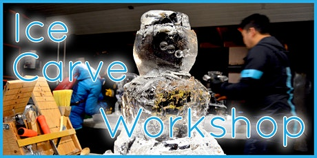 Ice Carving Workshop tickets