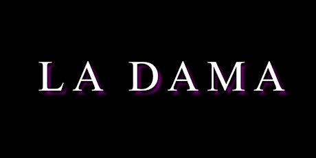 La Dama official launch tickets